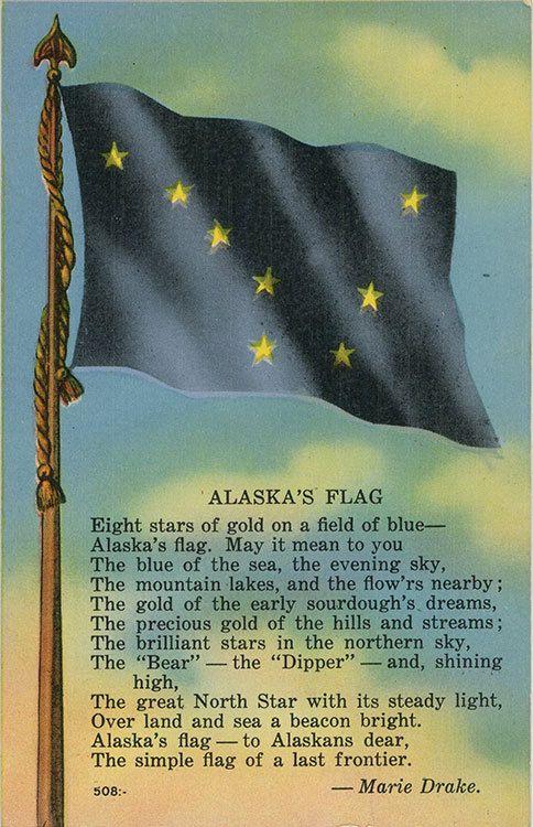 Vintage Alaska postcard showing Alaska State Flag and state poem/song by Marie Drake
