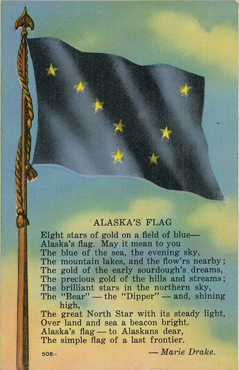Vintage Alaska postcard showing Alaska State Flag and state poem/song by Marie Drake