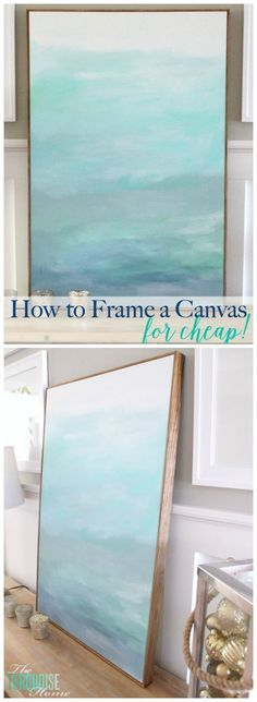 how to frame a canvas for cheap