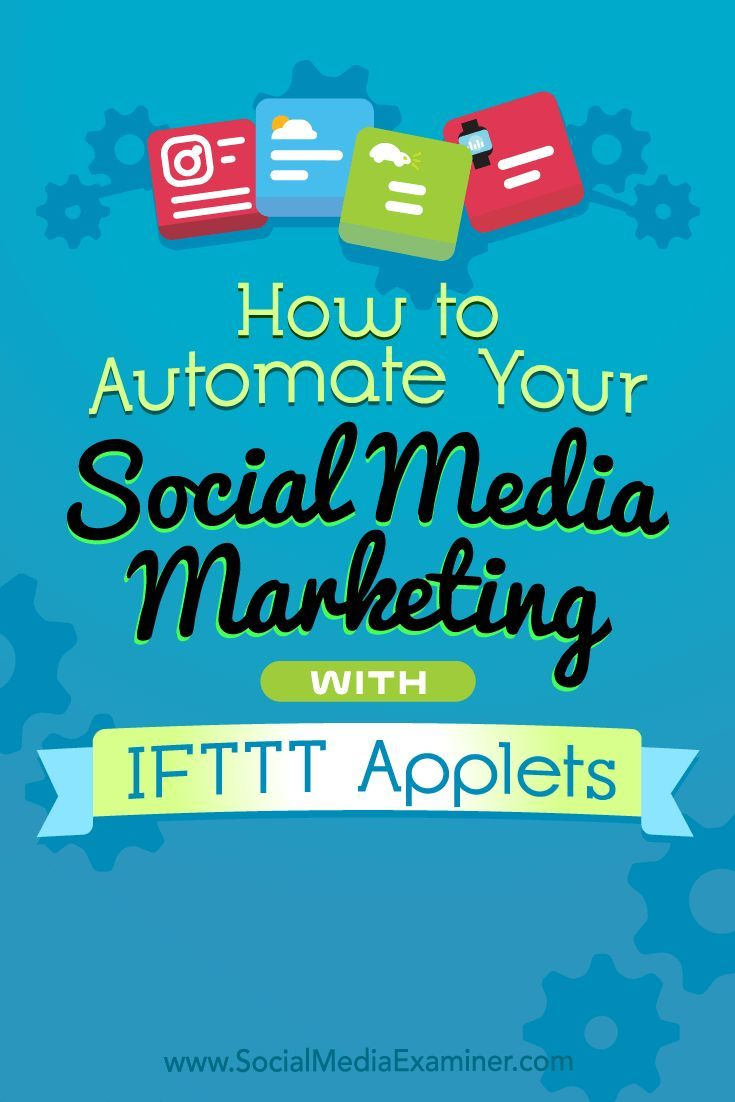 Applets let you automate social media posting tasks so you can spend more time engaging with your audience.