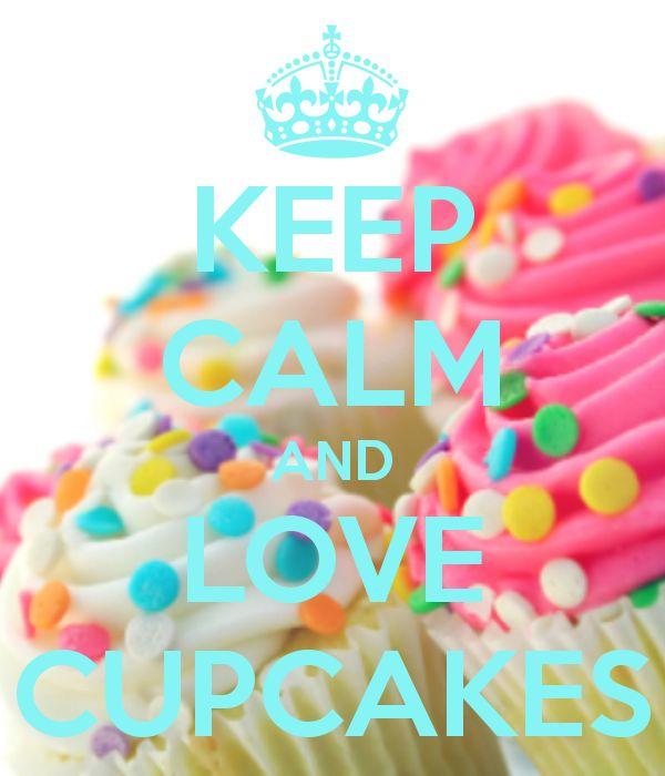 KEEP CALM AND LOVE CUPCAKES