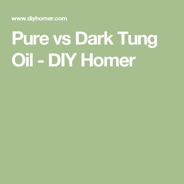 Pure vs Dark Tung Oil - DIY Homer