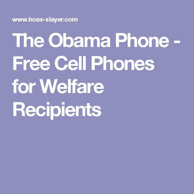 The Obama Phone - Free Cell Phones for Welfare Recipients