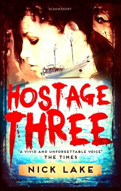 Hostage Three by Nick Lake. It's a once-in-a-lifetime thing: a girl on a yacht with her super-rich banker father; a chance for the family to heal after a turbulent time; the peaceful sea, the warm sun . . . But a nightmare is about to explode as a group of Somali pirates seizes the boat and its human cargo - and the family becomes a commodity in a highly sophisticated transaction. Hostage One is Dad - the most valuable. Amy is Hostage Three.