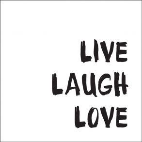 Live Laugh Love - Transparent Price 6,5 € Live Laugh Love - Gennemsigtig folie. Pris 45 dkk. #quote #text #words #citat #ord #tekst