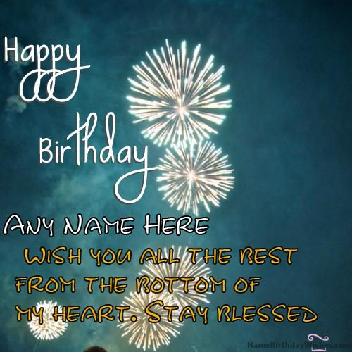 Fireworks Happy Birthday Quotes With Name | Happy birthday wishes