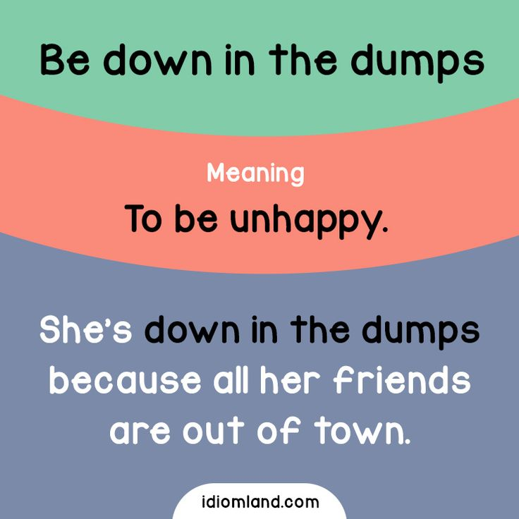 Have you ever been down in the dumps? #idiom #idioms #english #learnenglish #dumps