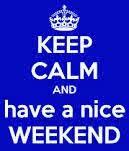 Have Nice Weekend