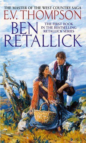 Ben Retallick: Number 1 in series (Retallick Saga) by E. V. Thompson