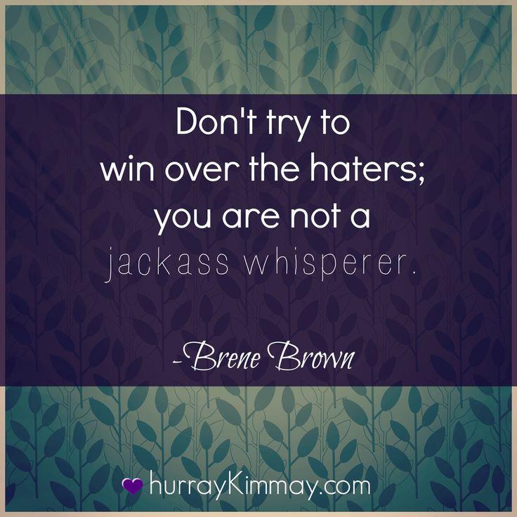 http://www.hurraykimmay.com/wp-content/uploads/2014/01/Brene-Brown-quote-via-Hurray-Kimmay-.jpg