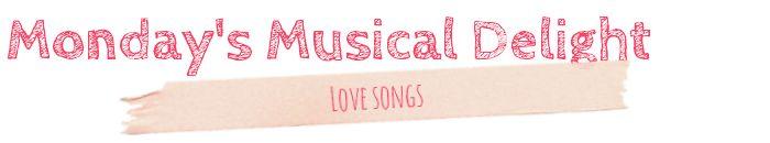 Monday's Musical Delight - Playlist #26: Love Songs (The Killers, Björk, The Turtles, Franki Valli, Van Morrison, Bill Medley & Jennifer Warnes, Velvet Underground)