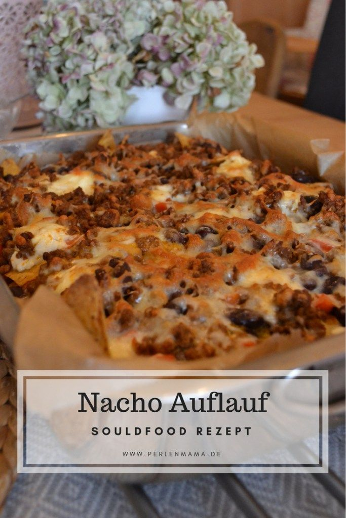 Das #soulfood #rezept schlechthin. #lecker #nachos #auflauf.