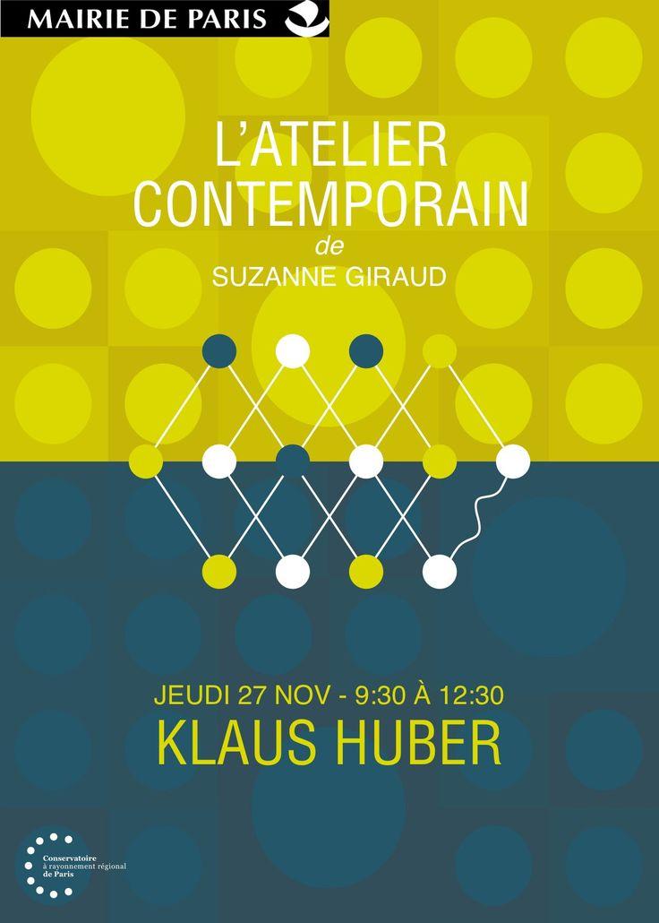 Jeudi 27 novembre – 9h30 à 12h30 – Salle Gabriel Fauré. « Klaus Huber fête son 90ème anniversaire au CRR de Paris ! » Atelier contemporain de Suzanne Giraud Concert de l'ensemble Alternance à 19h30 le soir même. Graphisme > Mairie de Paris > DAC > CRR > Ph. D.