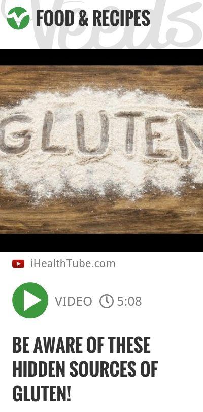 Be Aware of These Hidden Sources of Gluten!   http://veeds.com/i/ZC0S0ltRlLNdu02y/jummy/