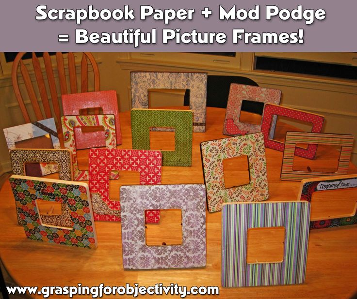 How to make beautiful picture frames with Mod Podge and scrapbook paper!