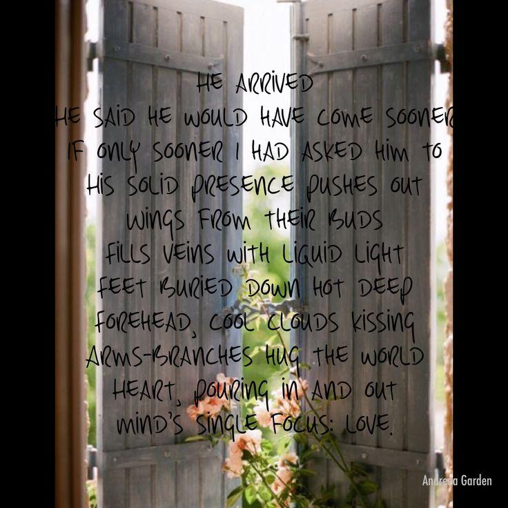 """""""He arrived"""" poem"""