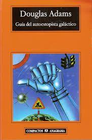 Douglas Adams. Guía del autoestopista galáctico