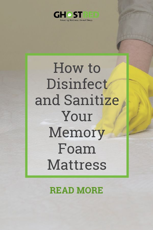 How To Disinfect And Sanitize Your Memory Foam Mattress Clean Memory Foam Mattress Memory Foam Mattress Foam Mattress Pad