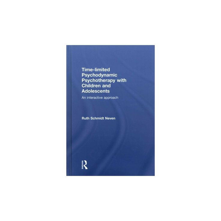 Time-limited Psychodynamic Psychotherapy With Children and Adolescents : An Interactive Approach