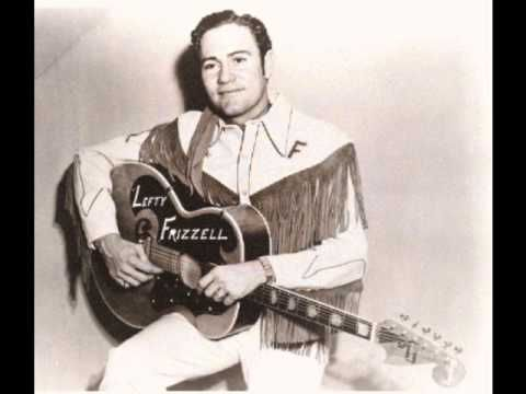 Lefty frizzell always late youtube lol now this is for Deke or juke