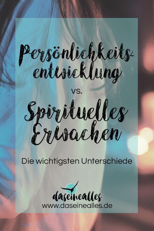 Personlichkeitsentwicklung Vs Spirituelles Erwachen Wo Liegt