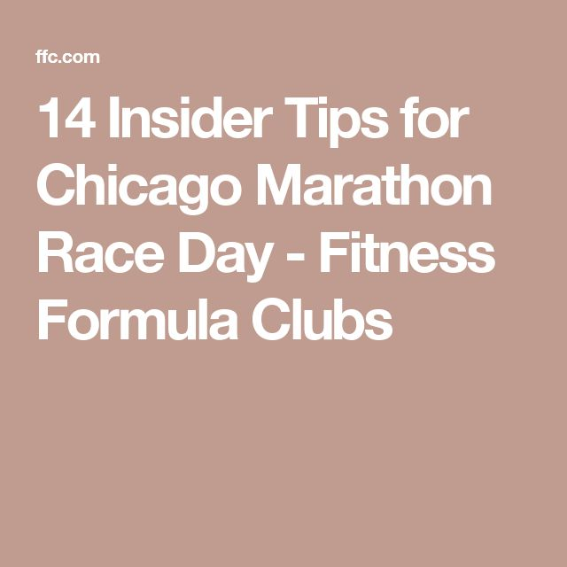 14 Insider Tips for Chicago Marathon Race Day - Fitness Formula Clubs