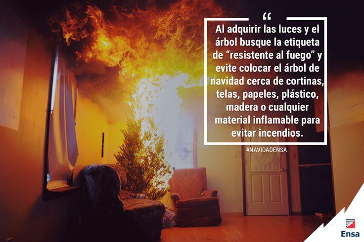 Evite colocar el árbol cerca de materiales inflamables pues al sobrecalentarse las luces podria causar accidentes. #NavidadEnsa #EnsaTePreviene