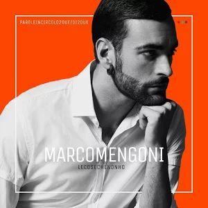 Marco Mengoni - Le cose che non ho