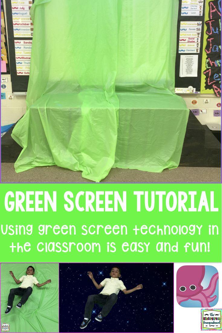 Green Screen Technology In The Classroom | The Kindergarten Smorgasboard