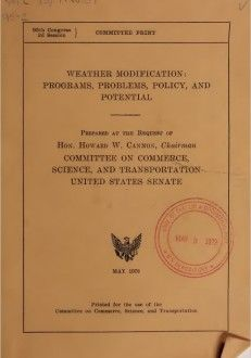 Revealed – US Senate Document on National and Global Weather Modification Programs