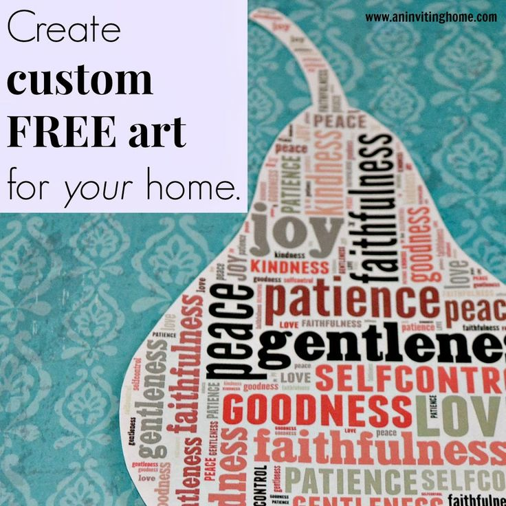 Create Custom FREE Art For Your Home www.aninvitinghome.com