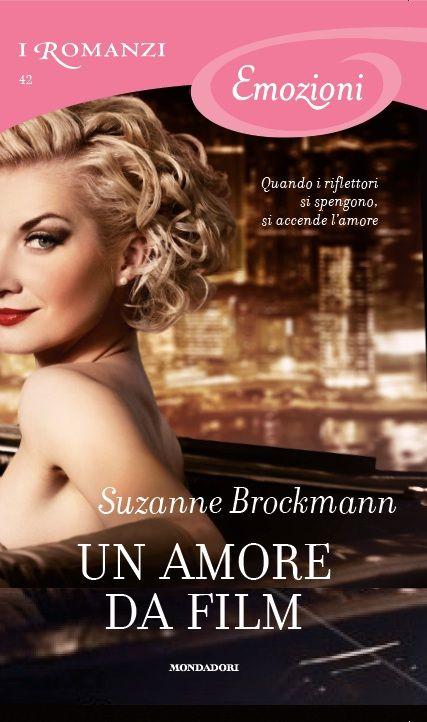 43. Un amore da film - Suzanne Brockmann
