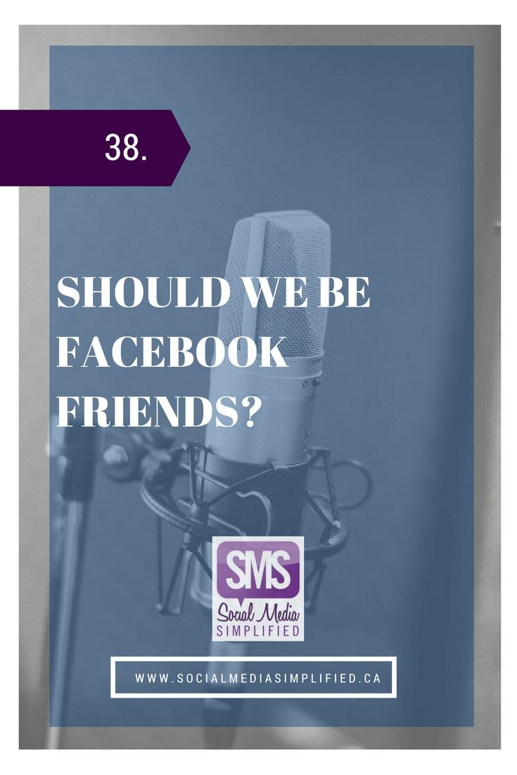 Should we be Facebook Friends? With Elizabeth Salazar | Knowing when to accept friend requests from clients and business acquaintances.