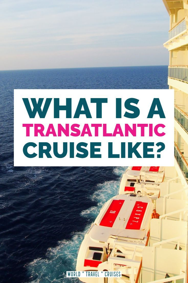 Repositioning Cruises Christmas 2020 What's a Transatlantic Cruise Like? Atlantic Repositioning Cruise