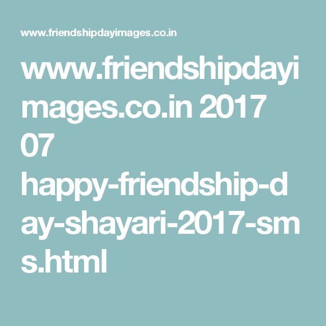 www.friendshipdayimages.co.in 2017 07 happy-friendship-day-shayari-2017-sms.html