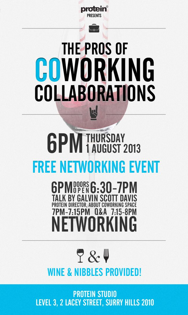 Protein presents a FREE networking event at the Studio for the PROS of coworking collaborations. Thursday August 1st, 2013  http://www.protein-one.com/studio/event/