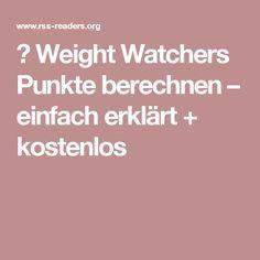 ▷ Weight Watchers Punkte berechnen – einfach erklärt + kostenlos