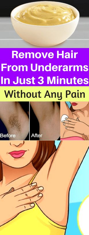 Remove Hair From Underarms In Just 3 Minutes, Without Any Pain -