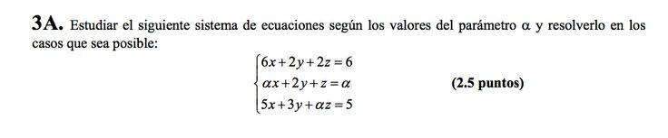 Ejercicio 3A Junio 2007-2008. Propuesto en examen pau de Canarias. Matemática. Sistemas de ecuaciones.