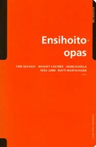 http://www.adlibris.com/fi/product.aspx?isbn=9516564062 | Nimeke: Ensihoito-opas - Tekijä:  - ISBN: 9516564062 - Hinta: 48,80 €
