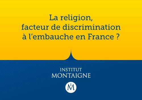 Discriminations religieuses à l'embauche : une réalité | Institut Montaigne