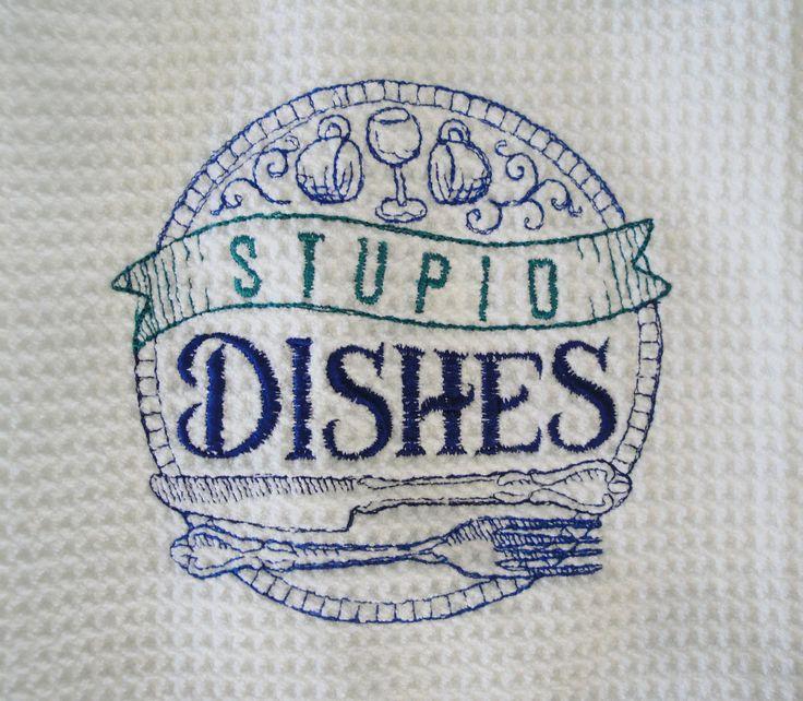 Sassy Sayings Kitchen Towel Embroidered Dish Tea Towel