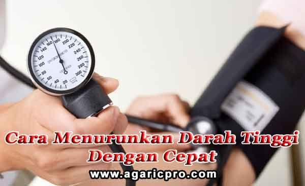 Cara Menurunkan Darah Tinggi Dengan Cepat: http://www.agaricpro.com/cara-menurunkan-darah-tinggi-dengan-cepat/