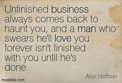 You And Will Always Unfinished Business Sweet Love Quotes