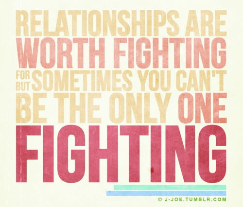 Relationship Fighting Quotes: 25+ Best Relationship Fighting Quotes On Pinterest