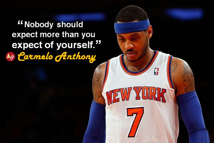 carmelo anthony quotes life - photo #13