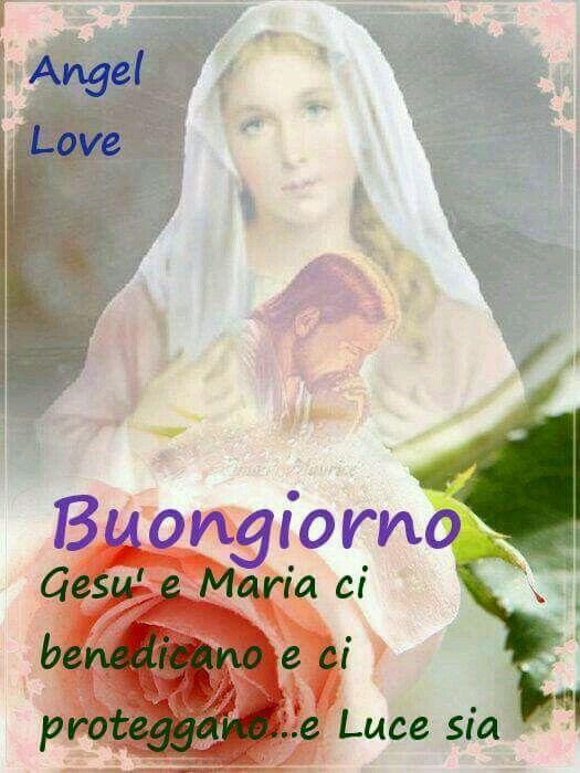 Buongiorno Gesù e Maria