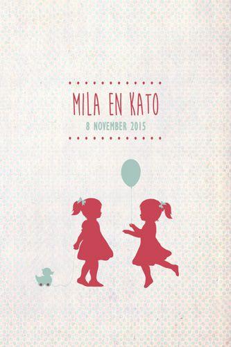 Geboortekaartje Mila en Kato - Pimpelpluis - https://www.facebook.com/pages/Pimpelpluis/188675421305550?ref=hl (# tweeling - meisjes - eendje - ballon - lief - silhouet - schattig - origineel)