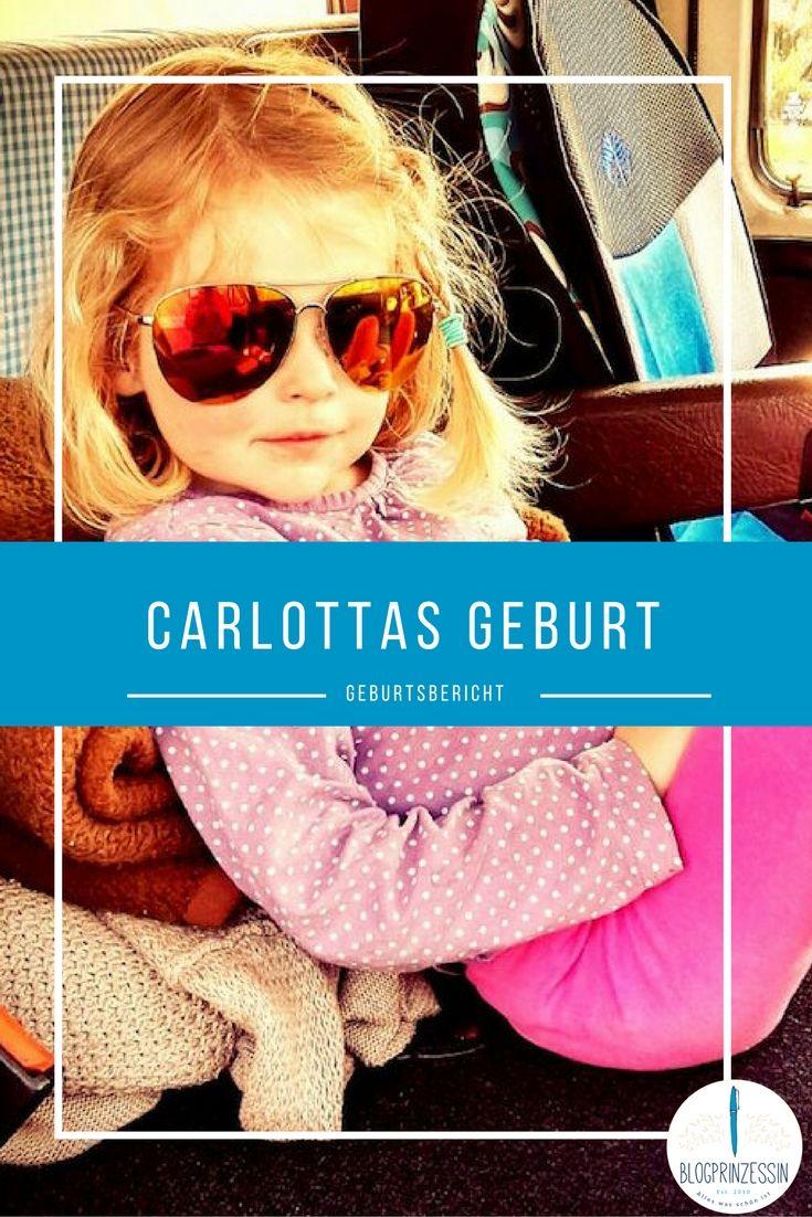 Carlottas Geburt war ganz anders als ihre Mama sich das vorgestellt hatte. Ein Geburtsbericht. http://blogprinzessin.de/2016/08/24/carlottas-geburt/