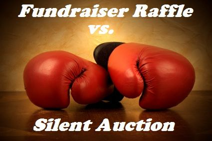 Fundraiser Raffle vs Silent Auction - What to consider when choosing between these two types of fundraisers.